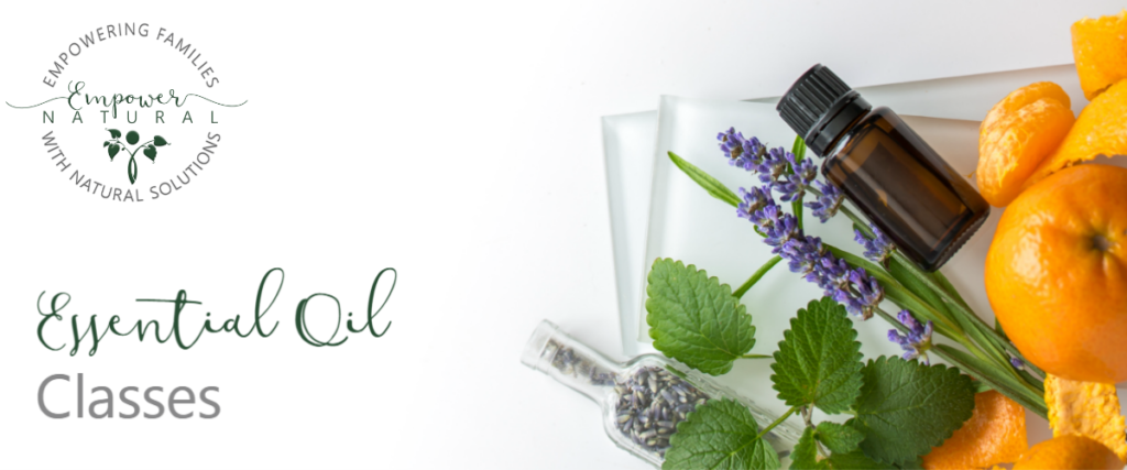 Empower Natural Essential Oil Classes