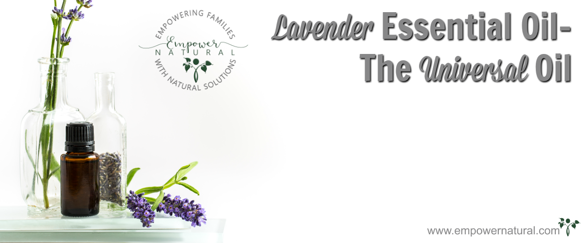 Lavender Essential Oil- The Universal Oil