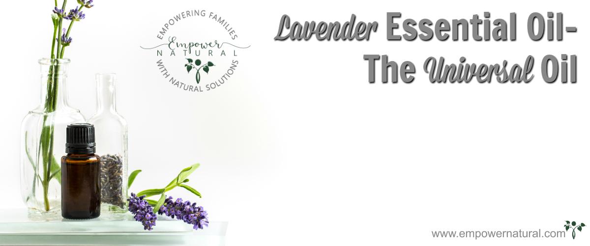 Lavender Essential Oil- The Universal Oil