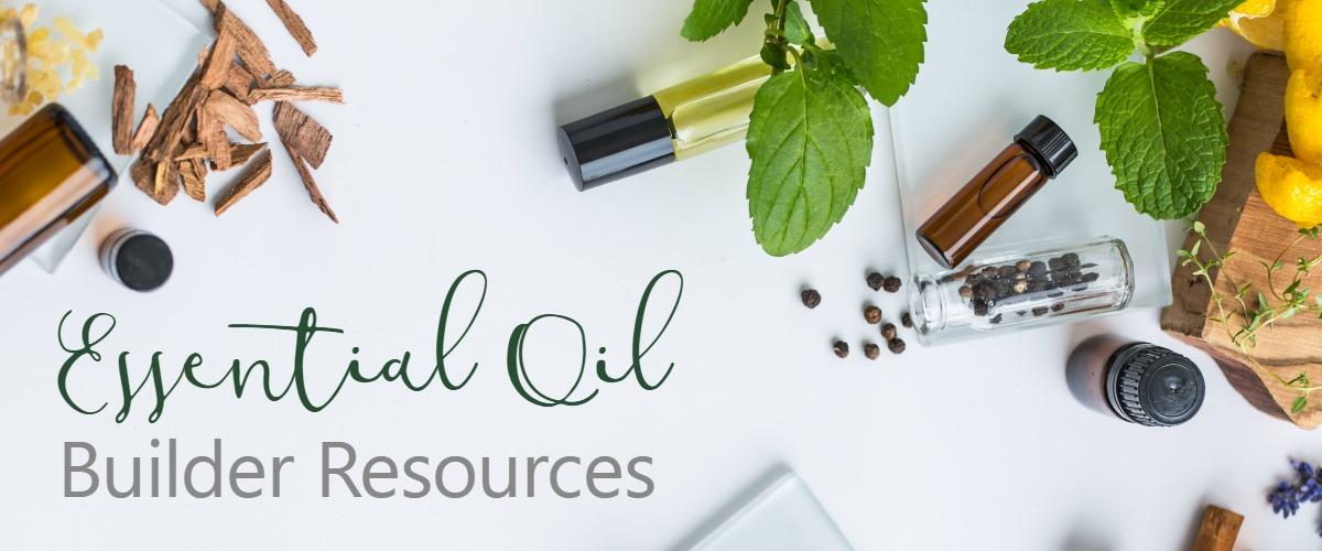 Empower Natural Lisa Flores Essential Oil Builder Resources
