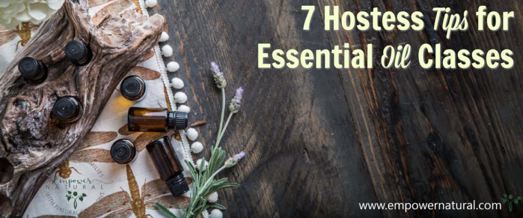 7 Hostess Tips for Essential Oil Classes